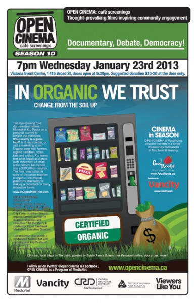 In Organic We Trust January 23, Victoria BC.