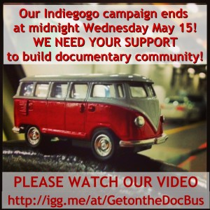 a photo of a toy Doc Bus with a request for support for our Indiegogo campaign, which ends midnight May 15, 2013