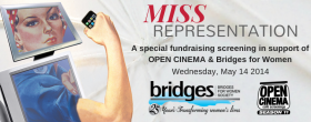 banner for OPEN CINEMA screening of Miss Representation May 14, 2014